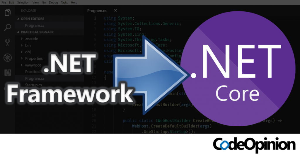 Migrating from .NET Framework to .NET Core